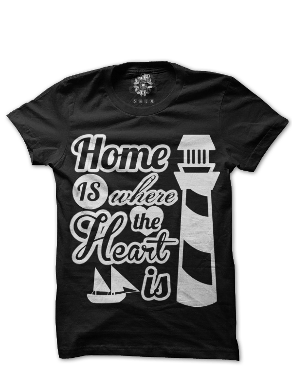 Home is where the heart is Cool t shirt of the day #40 !