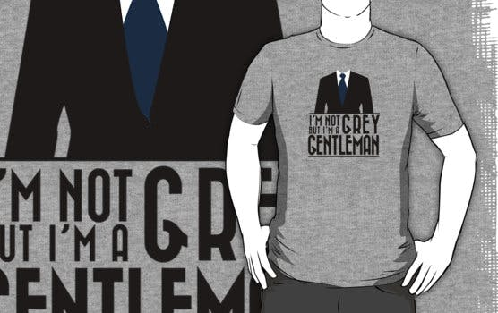 i'm not mr grey but i am a gentelman tee