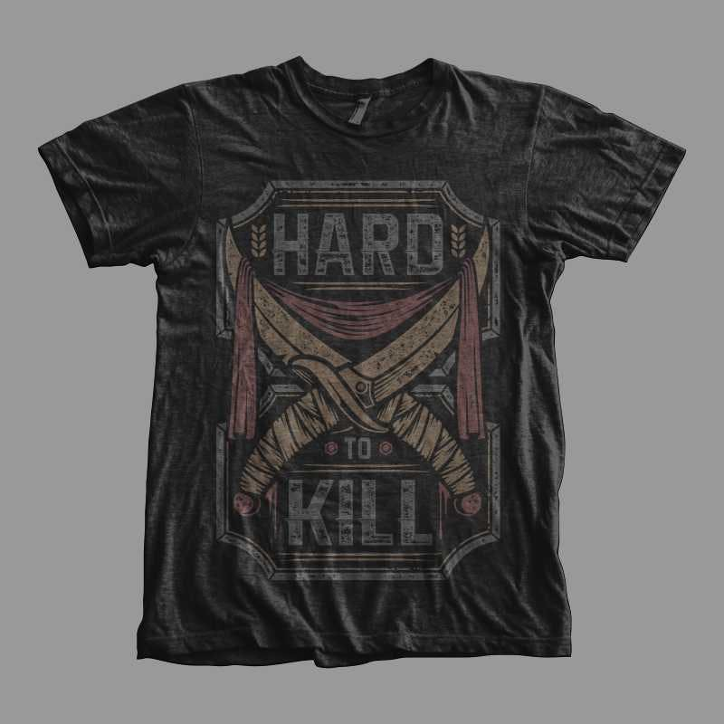 Hard-To-Kill-T-shirt-design-19129