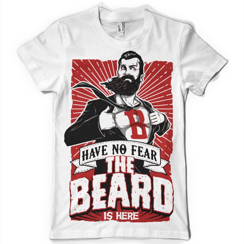 have-no-fear-the-beard-is-here-tee-shirts-18477